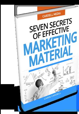 SEVEN SECRETS OF EFFECTIVE MARKETING MATERIAL