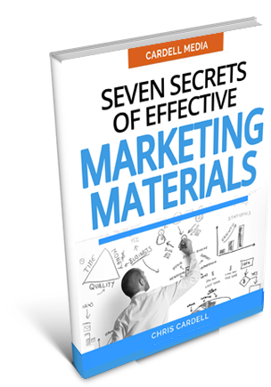 SEVEN SECRETS OF EFFECTIVE MARKETING MATERIALS