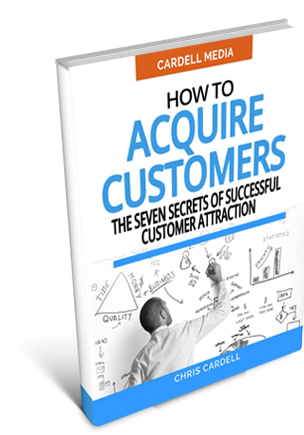 HOW TO ACQUIRE CUSTOMERS - THE SEVEN SECRETS OF SUCCESSFUL CUSTOMER ATTRACTION