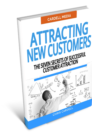 ATTRACTING NEW CUSTOMERS - THE SEVEN SECRETS OF SUCCESSFUL CUSTOMER ATTRACTION