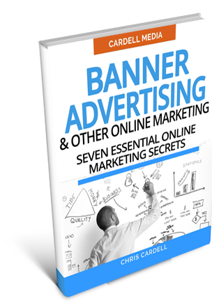 BANNER ADVERTISING AND OTHER ONLINE MARKETING - SEVEN ESSENTIAL ONLINE MARKETING SECRETS