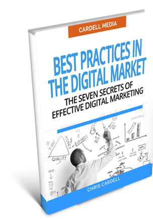 BEST PRACTICES IN THE DIGITAL MARKET - THE SEVEN SECRETS OF EFFECTIVE DIGITAL MARKETING