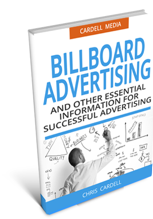BILLBOARDS - AND OTHER ESSENTIAL INFORMATION FOR SUCCESSFUL ADVERTISING