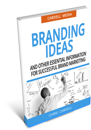 BRANDING IDEAS - AND OTHER ESSENTIAL INFORMATION FOR SUCCESSFUL BRAND MARKETING