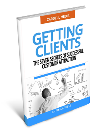 GETTING CLIENTS - THE SEVEN SECRETS OF SUCCESSFUL CUSTOMER ATTRACTION