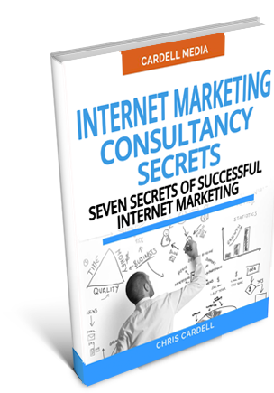 INTERNET MARKETING CONSULTANCY SECRETS - SEVEN SECRETS OF SUCCESSFUL INTERNET MARKETING
