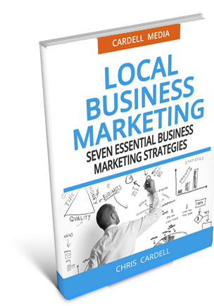 LOCAL BUSINESS MARKETING - SEVEN ESSENTIAL BUSINESS MARKETING STRATEGIES