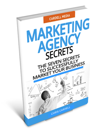 MARKETING AGENCY SECRETS - THE SEVEN SECRETS TO SUCCESSFULLY MARKET YOUR BUSINESS