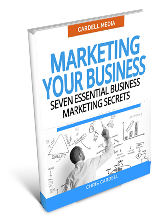 MARKETING YOUR BUSINESS - SEVEN ESSENTIAL BUSINESS MARKETING SECRETS