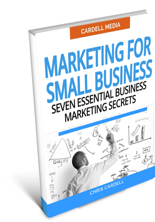 MARKETING FOR SMALL BUSINESS - SEVEN ESSENTIAL BUSINESS MARKETING SECRETS