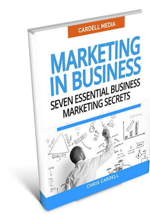 MARKETING IN BUSINESS - SEVEN ESSENTIAL BUSINESS MARKETING SECRETS