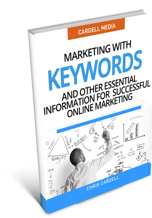 MARKETING WITH KEYWORDS - AND OTHER ESSENTIAL INFORMATION FOR SUCCESSFUL ONLINE MARKETING