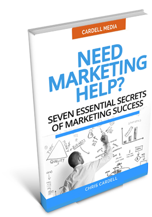 NEED MARKETING HELP? SEVEN ESSENTIAL SECRETS OF MARKETING SUCCESS
