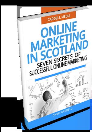 ONLINE MARKETING IN SCOTLAND - SEVEN SECRETS OF SUCCESSFUL ONLINE MARKETING