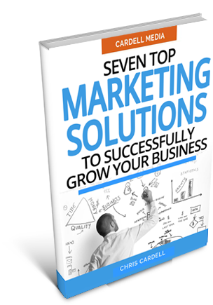 SEVEN TOP MARKETING SOLUTIONS TO SUCCESSFULLY GROW YOUR BUSINESS
