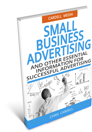 SMALL BUSINESS ADVERTISING - AND OTHER ESSENTIAL INFORMATION FOR SUCCESSFUL ADVERTISING