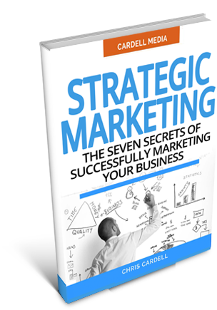 STRATEGIC MARKETING - THE SEVEN SECRETS OF SUCCESSFULLY MARKETING YOUR BUSINESS
