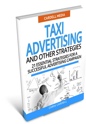 TAXI ADVERTISING AND OTHER STRATEGIES - 21 ESSENTIAL STRATEGIES FOR A SUCCESSFUL ADVERTISING CAMPAIGN