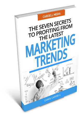 SEVEN SECRETS TO PROFITING FROM THE LATEST MARKETING TRENDS