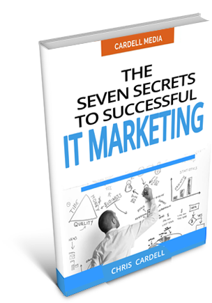 THE SEVEN SECRETS TO SUCCESSFUL IT MARKETING