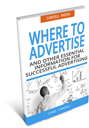 WHERE TO ADVERTISE - AND OTHER ESSENTIAL INFORMATION FOR SUCCESSFUL ADVERTISING