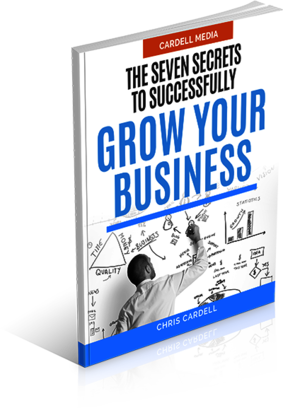 THE SEVEN SECRETS TO SUCCESSFULLY GROW YOUR BUSINESS