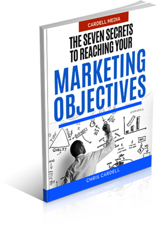 THE SEVEN SECRETS TO REACHING YOUR MARKETING OBJECTIVES