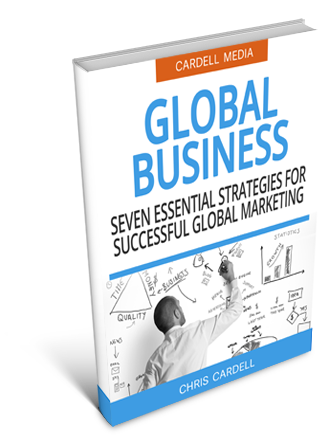 GLOBAL BUSINESS - SEVEN ESSENTIAL STRATEGIES FOR SUCCESSFUL GLOBAL MARKETING