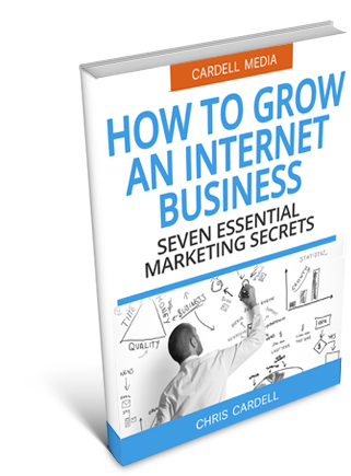HOW TO GROW AN INTERNET BUSINESS - SEVEN ESSENTIAL MARKETING SECRETS