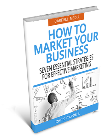 HOW TO MARKET YOUR BUSINESS - SEVEN ESSENTIAL STRATEGIES FOR EFFECTIVE MARKETING