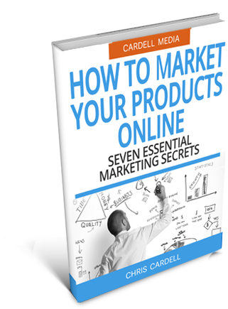 HOW TO MARKET YOUR PRODUCTS ON THE INTERNET - SEVEN ESSENTIAL MARKETING SECRETS