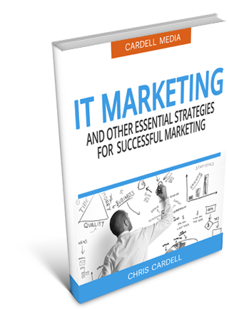 IT MARKETING - AND OTHER ESSENTIAL STRATEGIES FOR SUCCESFUL MARKETING