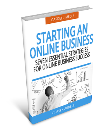 HOW TO START AN ONLINE BUSINESS - SEVEN ESSENTIAL STRATEGIES FOR ONLINE BUSINESS SUCCESS