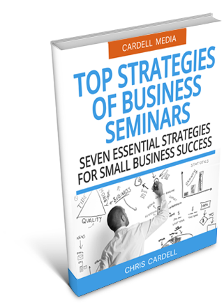 FREE INTERNET MARKETING SEMINARS - SEVEN ESSENTIAL STRATEGIES FOR SMALL BUSINESS SUCCESS