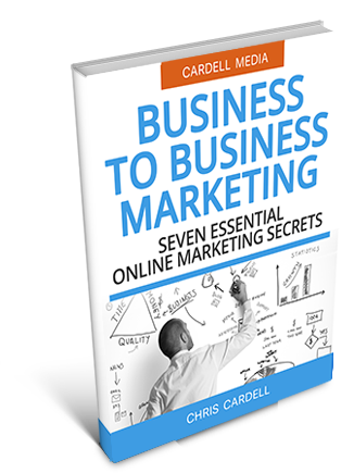 B2B MARKETING - SEVEN ESSENTIAL BUSINESS MARKETING SECRETS