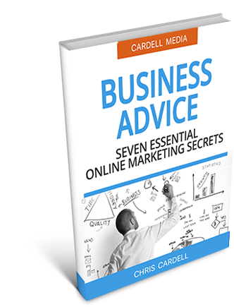 BUSINESS ADVICE - SEVEN ESSENTIAL ONLINE MARKETING SECRETS