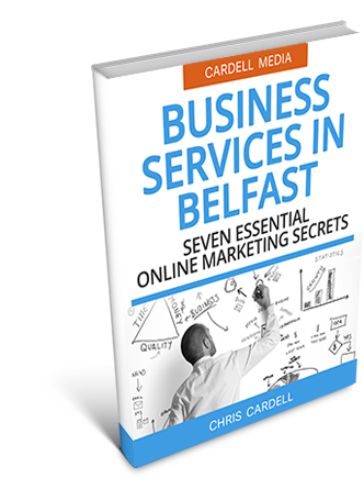 BUSINESS SERVICES IN BELFAST - SEVEN ESSENTIAL BUSINESS MARKETING SECRETS