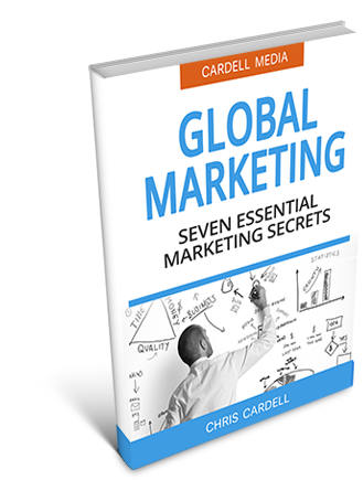 DEFINITION OF GLOBAL MARKETING - THE SEVEN SECRETS TO SUCCESSFUL GLOBAL MARKETING