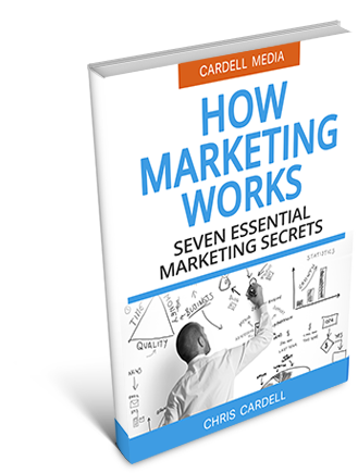 HOW MARKETING WORKS - SEVEN ESSENTIAL MARKETING SECRETS