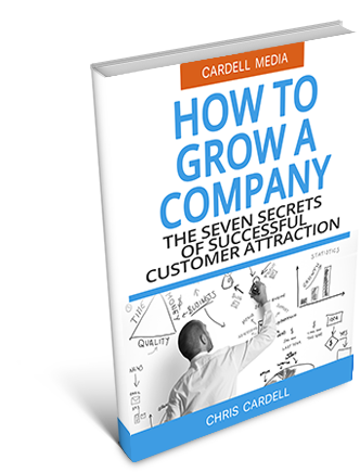 HOW TO GROW A COMPANY - THE SEVEN SECRETS OF SUCCESSFUL CUSTOMER ATTRACTION