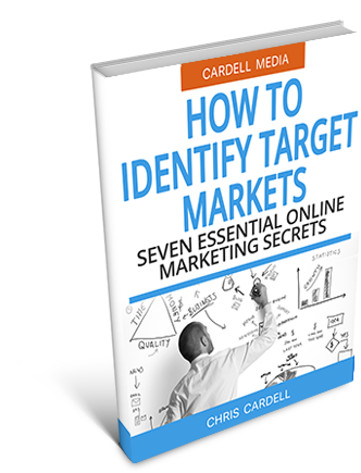 HOW TO IDENTIFY TARGET MARKETS - SEVEN ESSENTIAL ONLINE MARKETING SECRETS