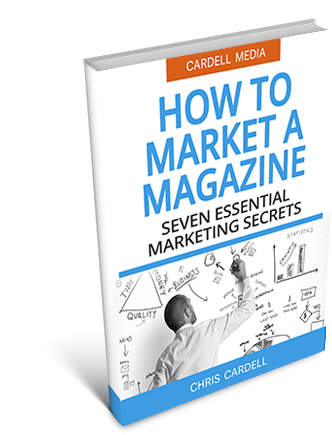 HOW TO MARKET A MAGAZINE - SEVEN ESSENTIAL MARKETING SECRETS