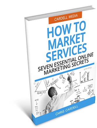 HOW TO MARKET SERVICES - SEVEN ESSENTIAL ONLINE MARKETING SECRETS