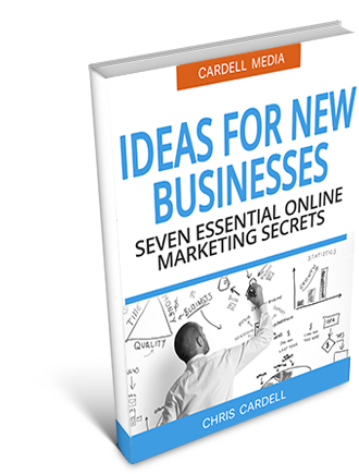 IDEAS FOR NEW BUSINESSES - SEVEN ESSENTIAL ONLINE MARKETING SECRETS