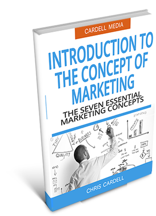 INTODUCTION TO THE CONCEPT OF MARKETING - THE SEVEN ESSENTIAL MARKETING CONCEPTS