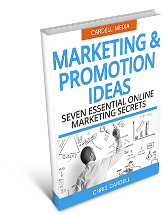 MARKETING AND PROMOTION IDEAS - SEVEN ESSENTIAL ONLINE MARKETING SECRETS