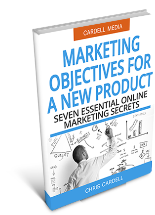 MARKETING OBJECTIVES FOR A NEW PRODUCT - SEVEN ESSENTIAL ONLINE MARKETING SECRETS