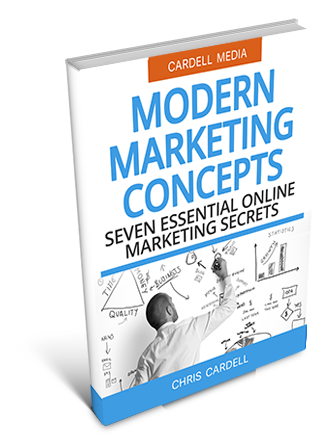 MODERN MARKETING CONCEPTS - SEVEN ESSENTIAL ONLINE MARKETING SECRETS