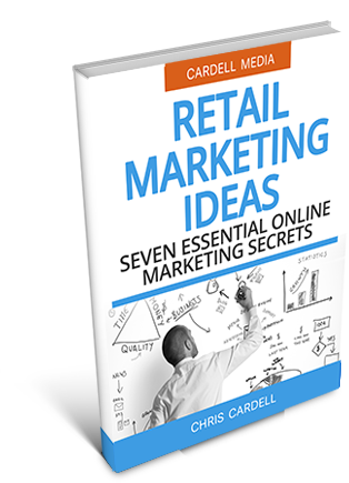 RETAIL MARKETING IDEAS - SEVEN ESSENTIAL ONLINE MARKETING SECRETS