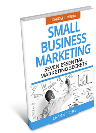 OPENING A SMALL BUSINESS - SEVEN ESSENTIAL MARKETING SECRETS